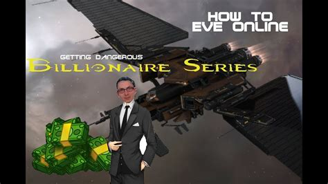 @ How To Eve Online  Billionaire Series 1.