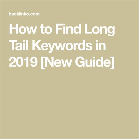 How To Find Long Tail Keywords In 2019 [new Guide] - Backlinko.