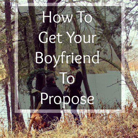 [click]how To Get Your Boyfriend To Propose To You.