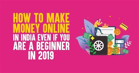 How To Make Money Online In India Even If You Are A Beginner In.
