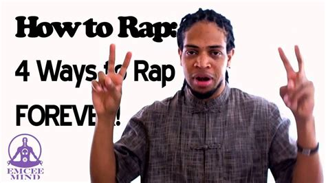 How To Rap: 4 Ways To Rap Forever!-How To Rap Tutorial - Youtube.