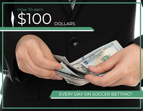 How To Earn $100 Dollars Every Day On Soccer Betting - Quora.