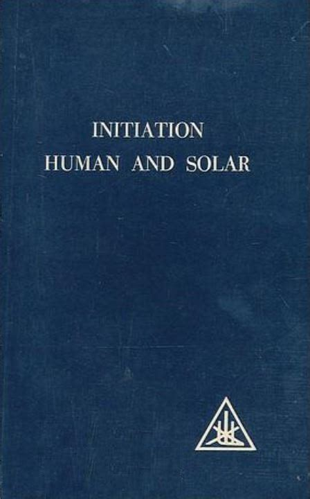 [pdf] Initiation Human And Solar By Alice A Bailey - Alrwibah Com