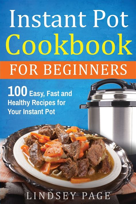 [pdf] Instant Pot Cookbook For Beginners 100 Easy Fast And .