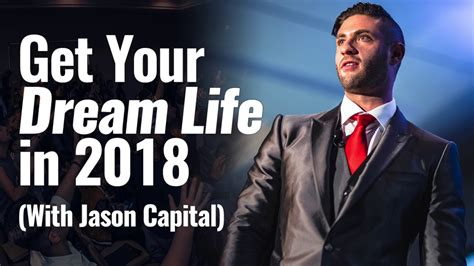 Jason Capital: How To Get The Life Of Your Dreams Eofire.