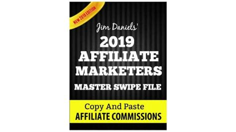 [click]jim Daniels 2019 Affiliate Marketing Master Swipe File Review And Bonus.