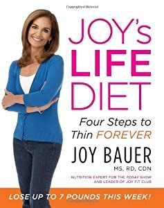 [pdf] Joys Life Diet Four Steps To Thin Forever By Joy Bauer .