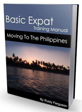 [click]know About Philippines Experience Basic Expat Training Manual.