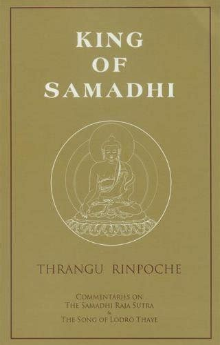 [pdf] King Of Samadhi Commentaries On The Samadhi Raja Sutra And .