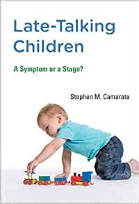 [pdf] Late Talking Children A Symptom Or A Stage The Mit Press.