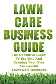 [pdf] Lawn Care Business Guide Book.