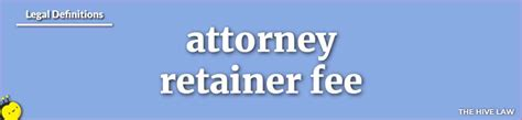 Lawyer Retainer Definition