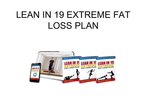 @ Lean In 19 Extreme Fat Loss Plan Review.