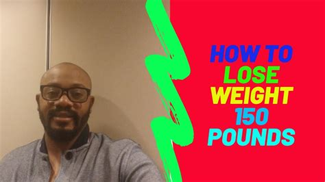 Learn How I Lost 150 Pounds in Just 14 Months