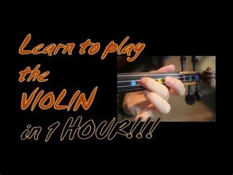 @ Learn To Play The Violin In 1 One Hour  Yes - In One Whole Hour  .