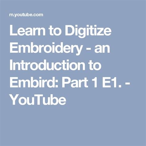 Learn To Digitize Embroidery - An Introduction To Embird: Part 1 E1.
