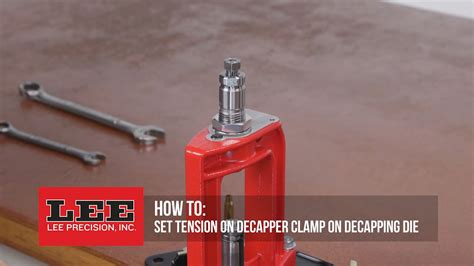 Lee Precision Setting Tension On Decapper Clamp On Decapping Die.