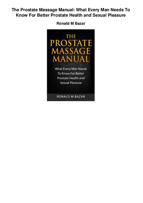 Libro The Prostate Massage Manual: What Every Man Needs To.