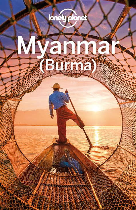 @ Lonely Planet Myanmar Burma By Lonely Planet Simon .