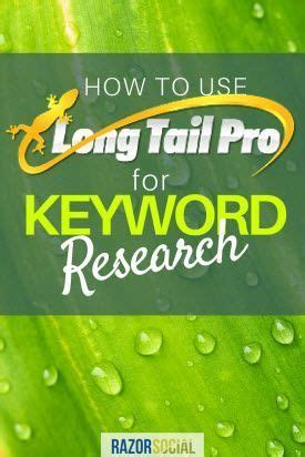 Long Tail Pro - How To Use It For Keyword Research - Razorsocial.