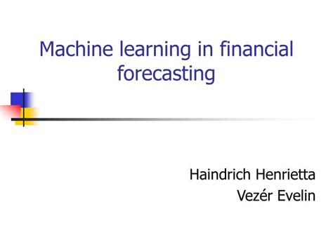[pdf] Machine Learning In Financial Forecasting.