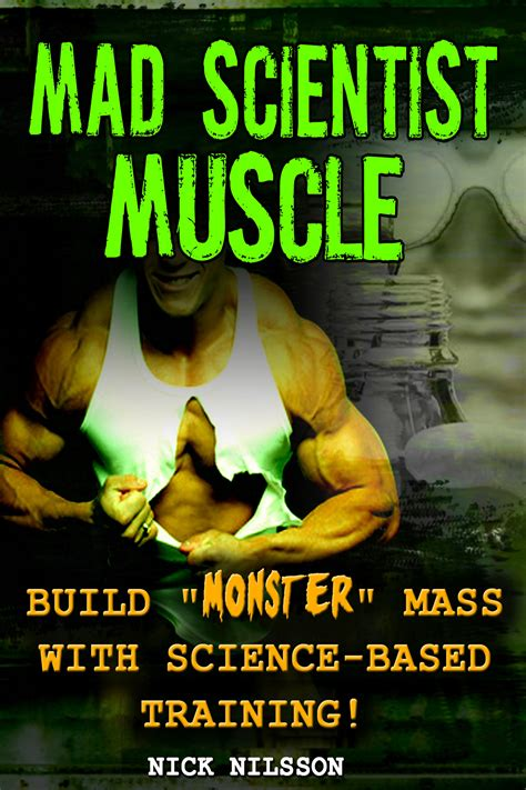 Mad Scientist Muscle Build Monster Mass With Science-Based.