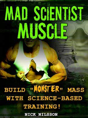 Mad Scientist Muscle Nick Nilsson Price World Publishing.