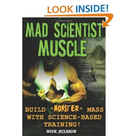 Mad Scientist Muscle: Build Monster Mass With Science - Idefix.