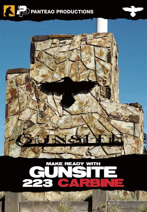 Make Ready With Gunsite 223 Carbine Panteao Productions .