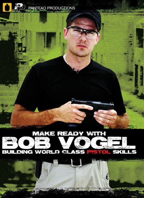 Make Ready With Bob Vogel Building World Class Pistol .