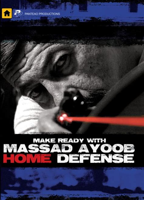 Make Ready With Massad Ayoob Home Defense   Panteao .