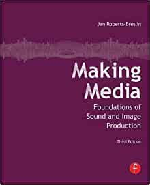 [pdf] Making Media Foundations Of Sound And Image Production.