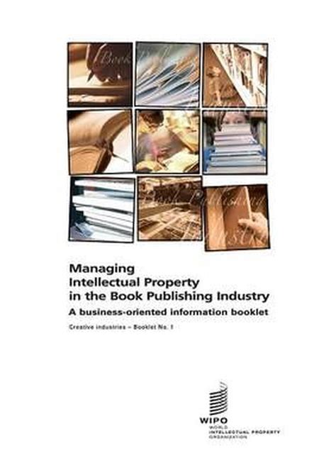 [pdf] Managing Intellectual Property In The Book Publishing Industry.