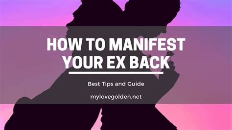 Manifest Your Ex Back Into Your Life - Reviews Relationship.