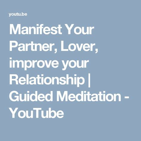 [click]manifest Your Partner Lover Improve Your Relationship  Guided Meditation.