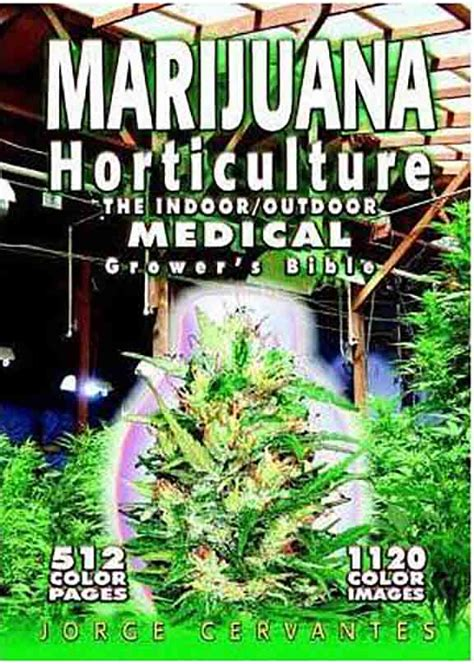 Marijuana Horticulture - The Indoor Outdoor Medical Grower .