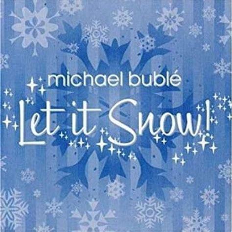 Michael Buble Let It Snow