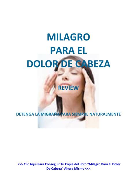 [click]milagro Para El Dolor De Cabeza Por Migra A Download Now.