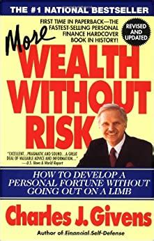 More Wealth Without Risk: Charles J. Givens - Amazon.com.