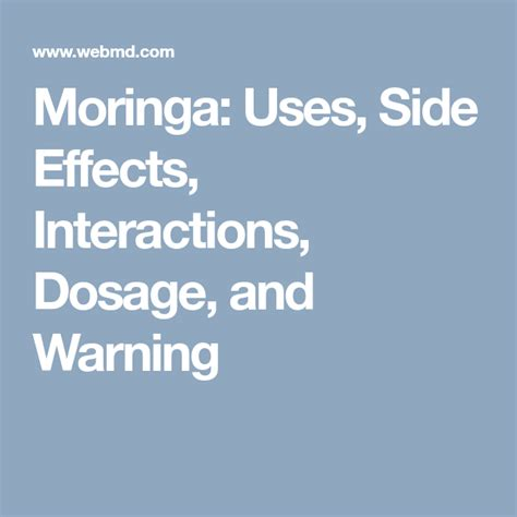 Moringa: Uses, Side Effects, Interactions, Dosage, And Warning.