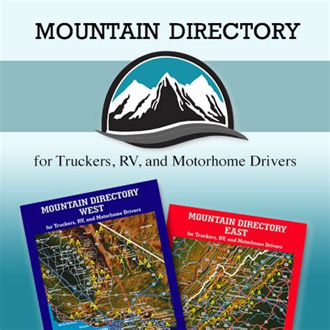 Mountain Directory: A Guide For Truckers, Rv And Motorhome.