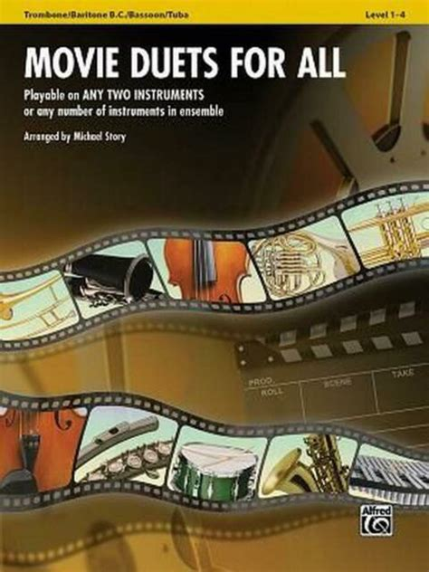 [pdf] Movie Duets For All Trombone Baritone B C Bassoon Tuba .