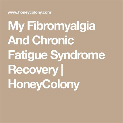 @ My Fibromyalgia And Chronic Fatigue Syndrome Recovery .