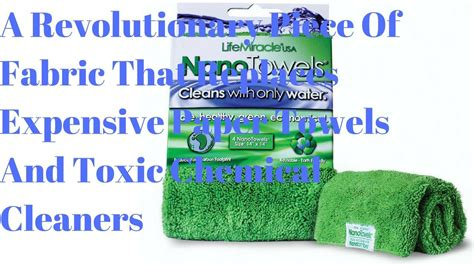 Nanotowels : Weird Fabric Converts Insanely High Plus High Epc.