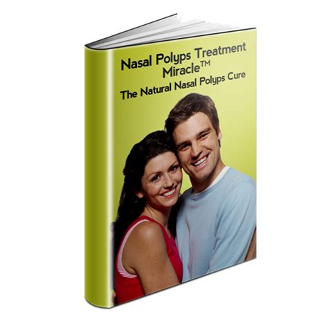 Nasal Polyps Treatment Miracle System Pdf Download - Yangqizhao.