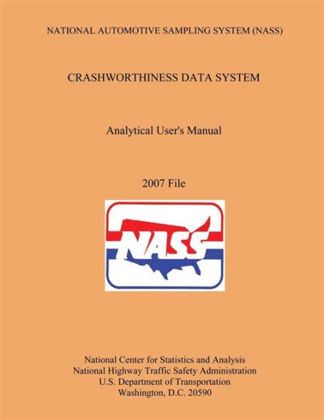 National Automotive Sampling System — Crashworthiness - Nhtsa.