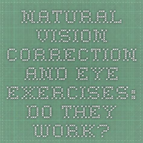 @ Natural Vision Correction Does It Work - Webmd.