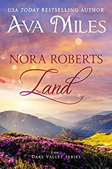 Nora Roberts Land: (dare Valley: Book 1) Pdf/epub By Ava Miles.
