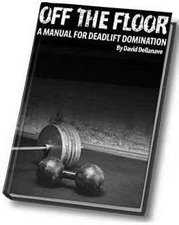 [pdf] Off The Floor A Manual For Deadlift Pdf - Wordpress Com.