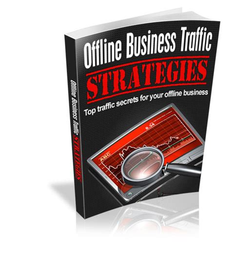 Offline Business Traffic Strategies.